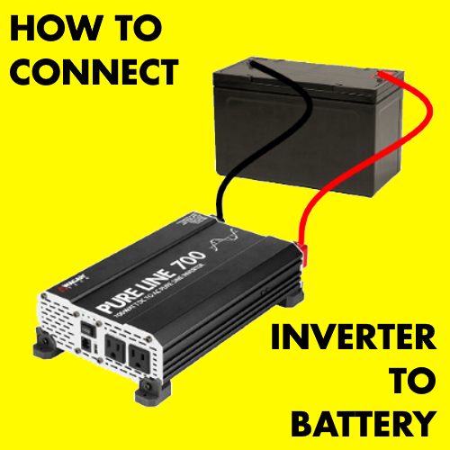 How to Connect a Large or Small Inverter to a Battery