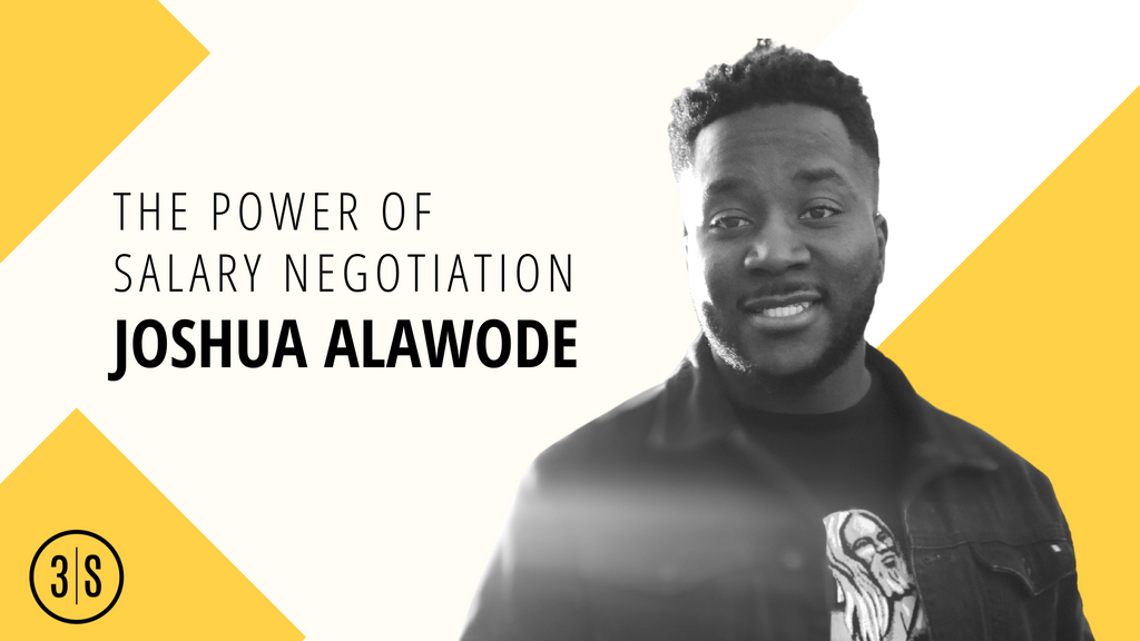 The 3 Golder rules of Salary Negotiation with Joshua Alawode, 3Skills co-founder