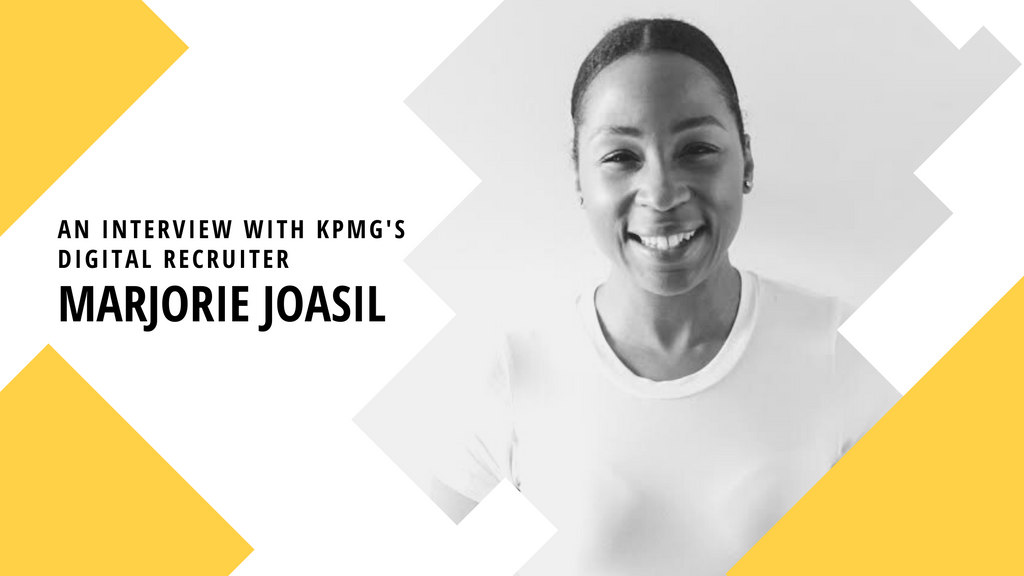 KPMG digital recruiter, Marjorie Joasil - 4 Job Hunting Insights from KPMG's Digital Recruiter