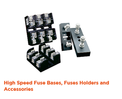 High Speed fuse bases, holders and accessories