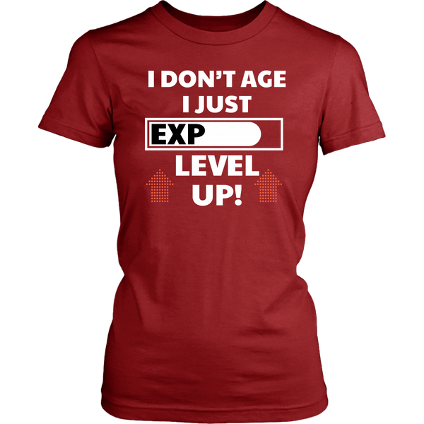 I Don't Age I Just Level Up