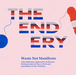 The Endery Manifesto - Waste Not Manifesto - (free digital download)