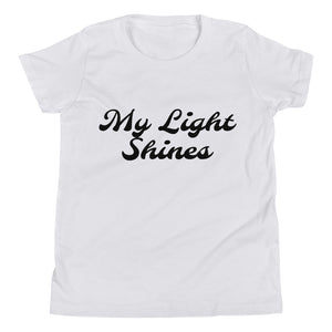"""My Light Shines"" Youth Short Sleeve T-Shirt"
