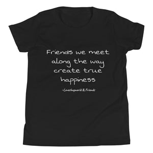"""Friends & Happiness"" Short Sleeve T-Shirt"