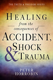 Healing from the Consequences of Accident, Shock & Trauma