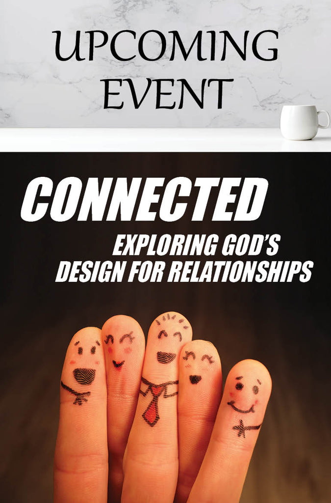 2021 Connected: God's Design for Relationships