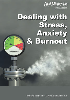 Dealing with Stress, Anxiety & Burnout