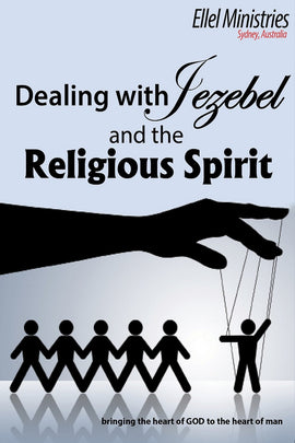 Dealing with Jezebel & the Religious Spirit