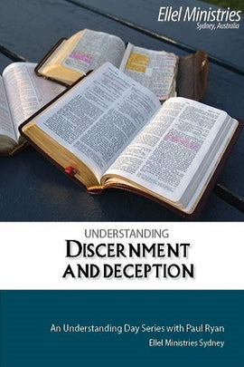 Understanding Discernment and Deception
