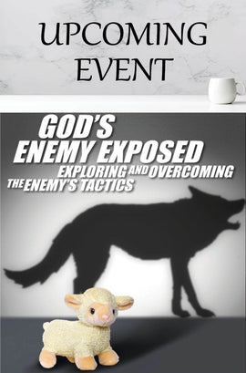2021 God's Enemy Exposed: Healing Through Deliverance