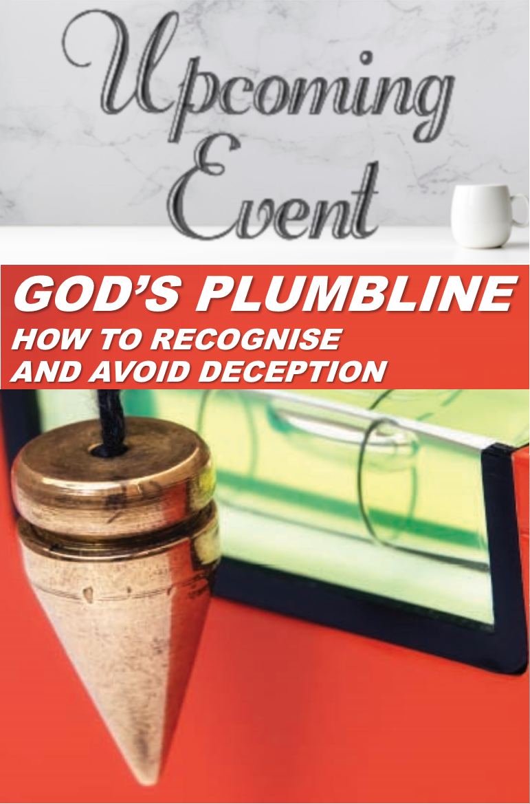 2020 God's Plumbline: Recognising & Avoiding Deception