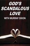 God's Scandalous Love