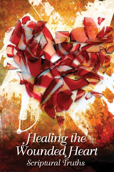 Healing the Wounded Heart (Scriptural Truths CD)