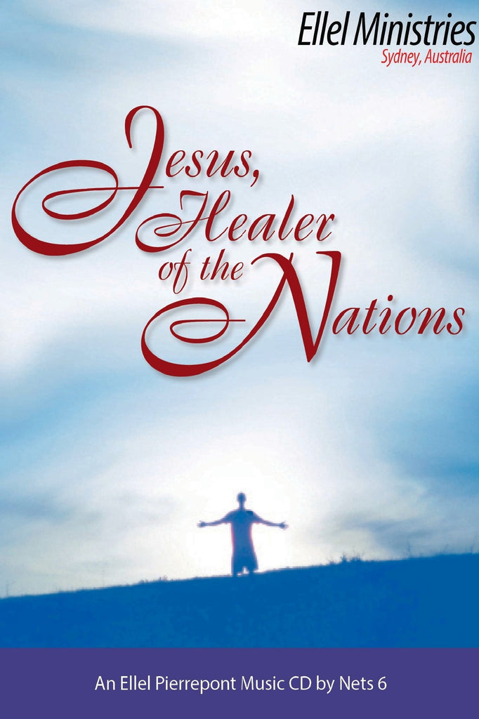 Jesus, Healer of the Nations CD