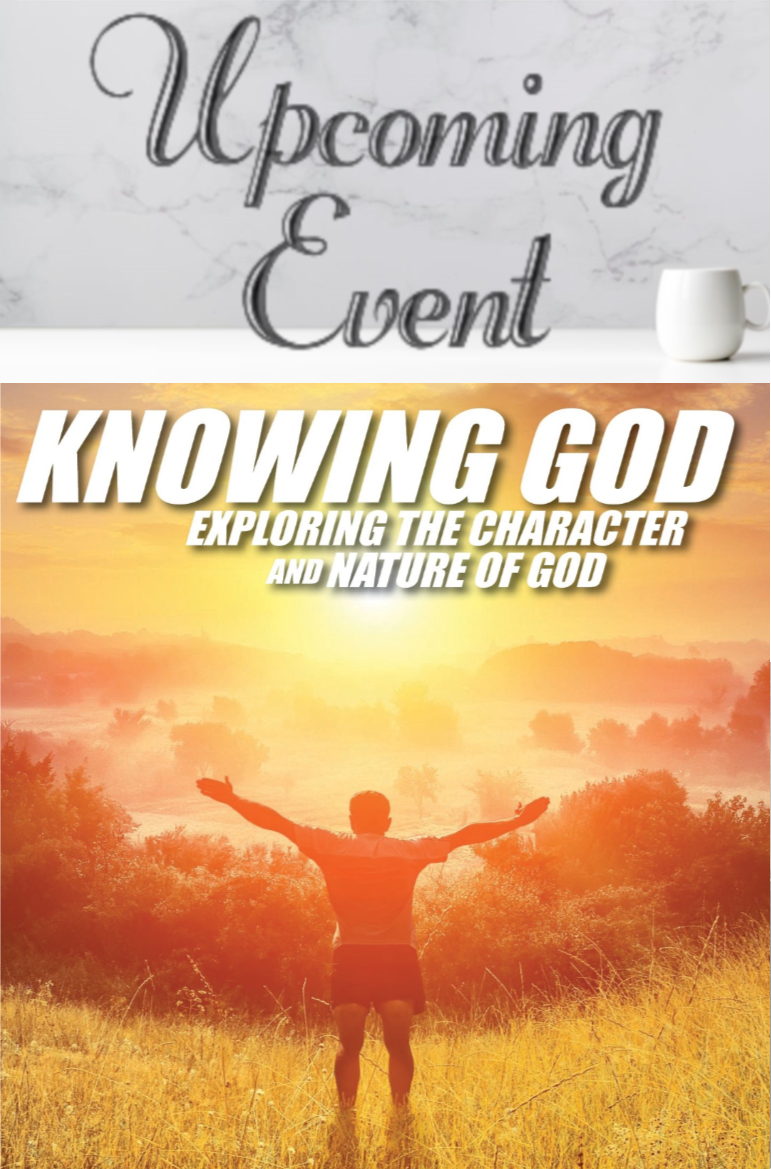 2020 Knowing God: Character & Nature of God