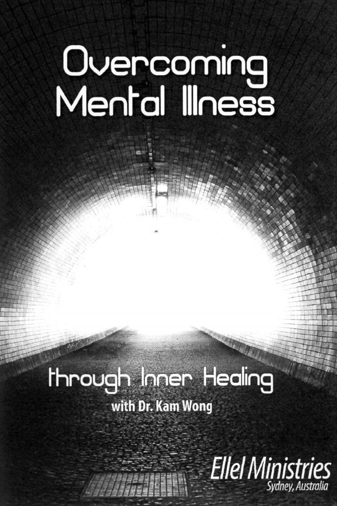 Overcoming Mental Illness through Inner Healing