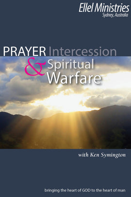 Prayer, Intercession & Spiritual Warfare