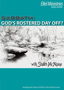 Sabbath: God's Rostered Day Off?