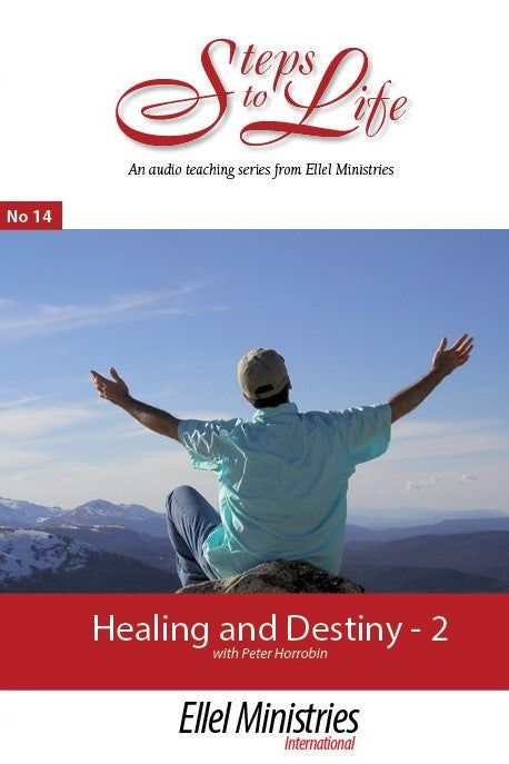 Healing & Destiny - Part 2