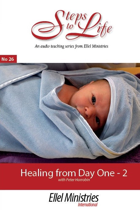 Healing From Day One - Part 2