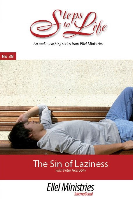 The Sin of Laziness