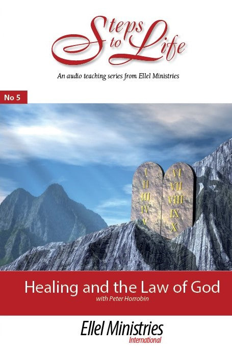 Healing & the Law of God