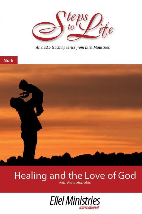 Healing & the Love of God