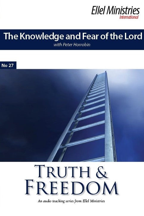 The Knowledge & Fear of the Lord