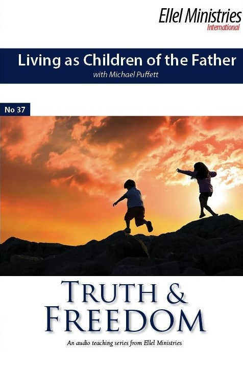 Living as Children of the Father