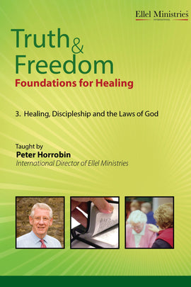 Healing, Discipleship & the Laws of God
