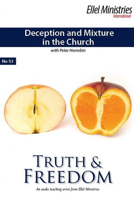 Deception and Mixture in the Church