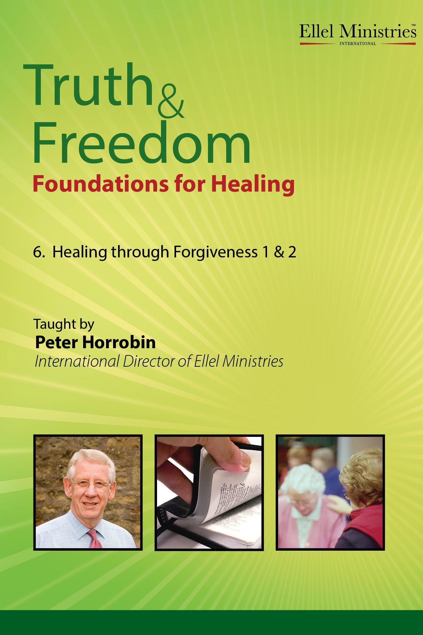 Healing through Forgiveness