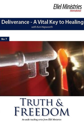 Deliverance - A Vital Key To Healing