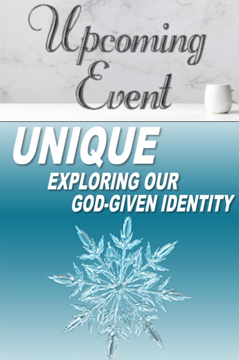 2020 Unique: Exploring Our God-Given Identity