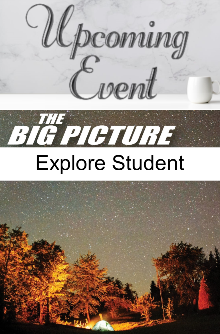 2020 The Big Picture (Explore A Student)