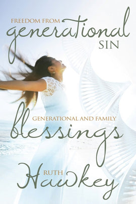 Freedom from Generational Sin & Generational and Family Blessings
