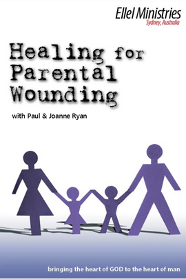 Healing for Parental Wounding