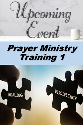 2020 Prayer Ministry Training 1