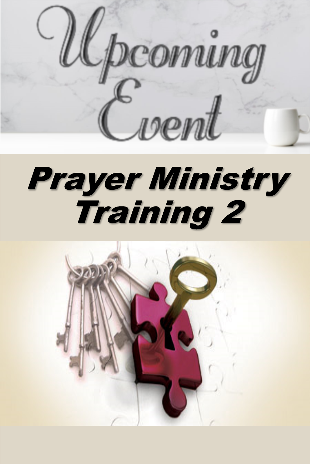 2020 Prayer Ministry Training 2