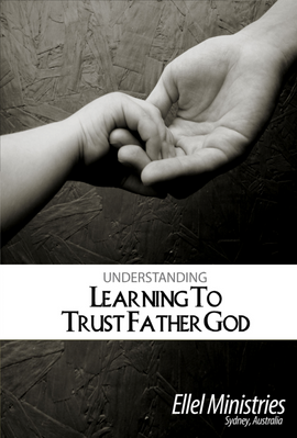 Learning to Trust Father God