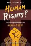 What's Wrong with Human Rights? (book)
