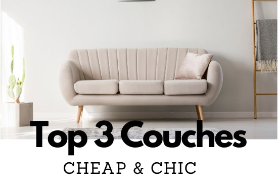 Furniture Tips: 3 Cheap Couches You Can Get Online