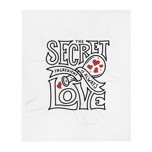 The Secret Ingredient is Always LOVE Throw Blanket