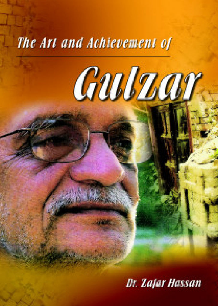 The Art And Achievement Of Gulzar