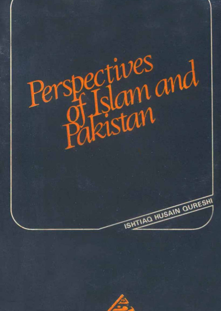 Perspectives Of Islam And Pakistan