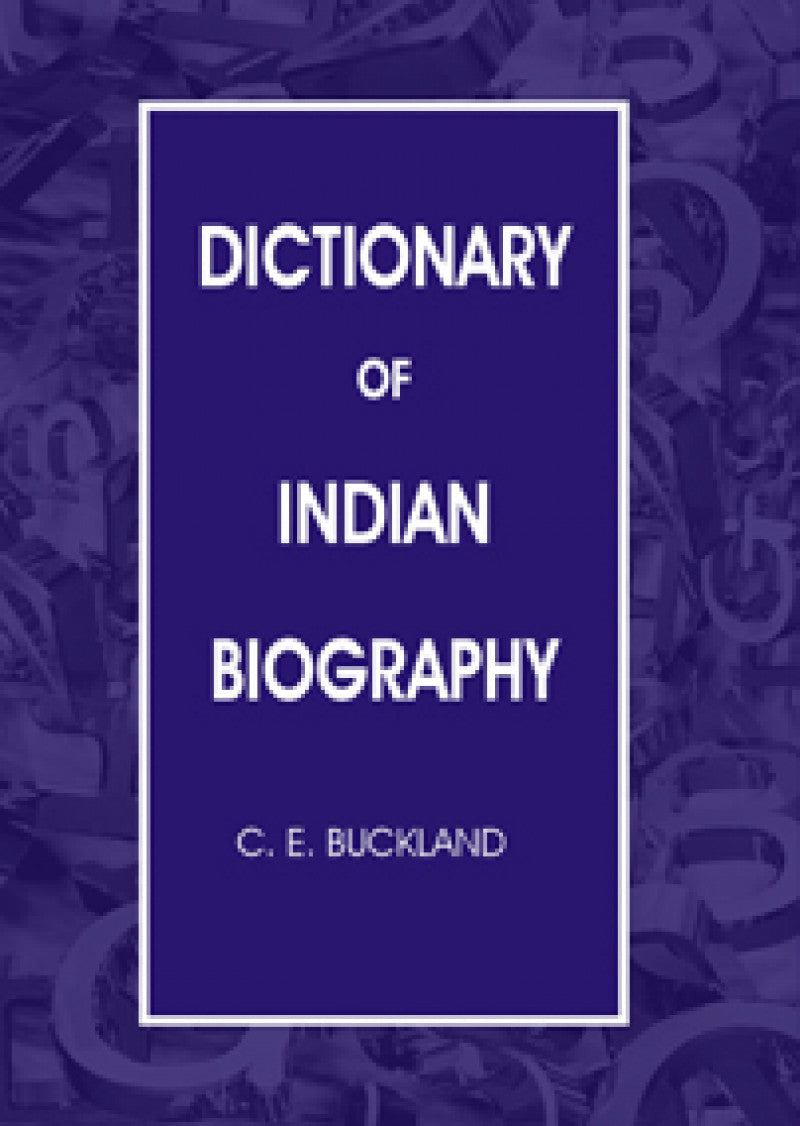 Dictionary Of The Indian Biography