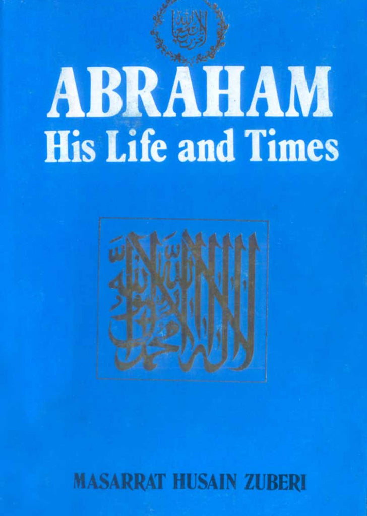 Abraham His Life And Times