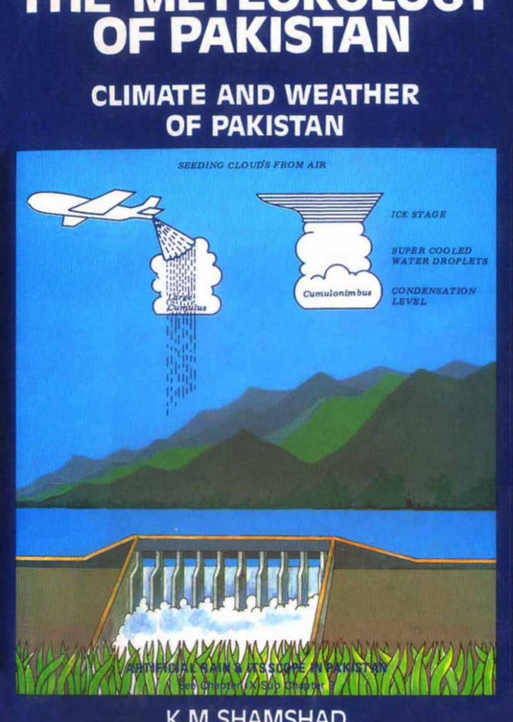 The Meteorology Of Pakistan : Climate And Weather Of Pakistan