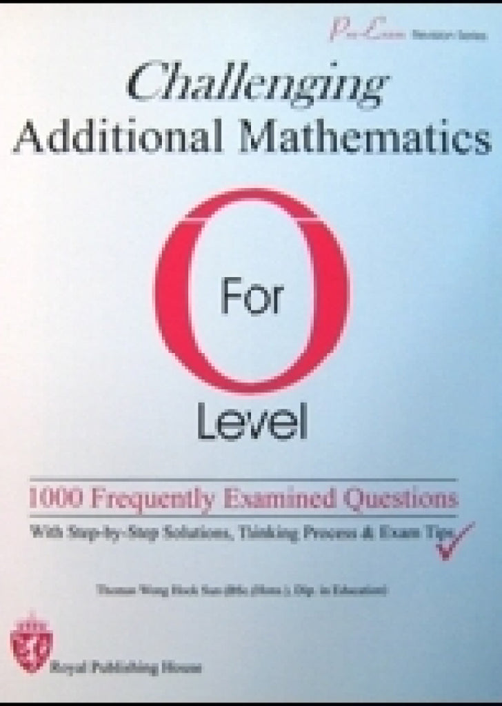 O Level Challenging Additional Mathematics