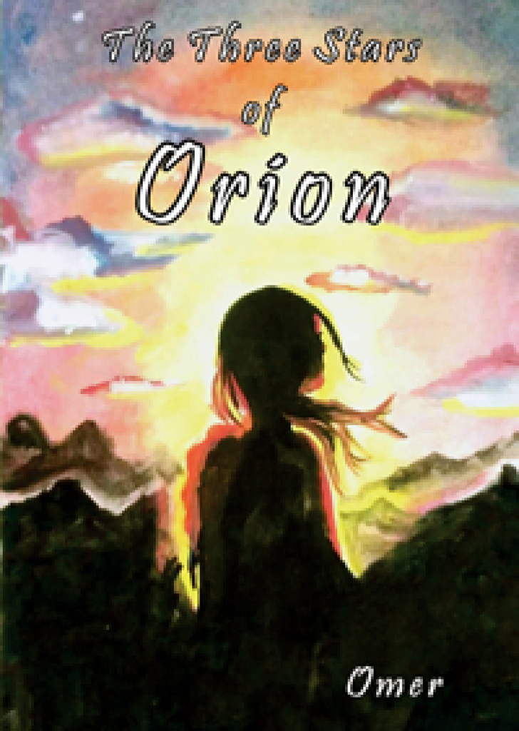 The Three Stars of Orion : Novel